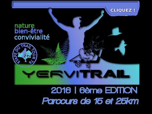 yervitrail2015, 6ème édition, Parcours de 15 et 25 kilomètres, 29 mai 2016